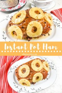 "Collage photo f ham and words ""instant pot ham"""