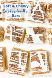 "Overhead shot of snickerdoodle bars with the words ""soft and chewy snickerdoodle bars"""