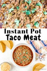 "A collage photo of taco beef and the words ""instant pot taco meat""."