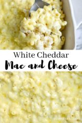 "Collage photo of baked Mac and cheese with words ""white cheddar Mac & cheese"""