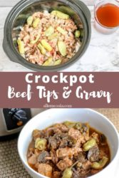 "Collage photo with words ""crockpot beef tips and gravy"" on brown background."