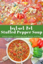 "Collage photo of close-up of soup and bowl of soup and words ""intant pot stuffed pepper soup"" in center of picture."