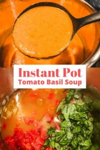 Collage of tomato soup ingredients in instant pot and ladle full of soup.