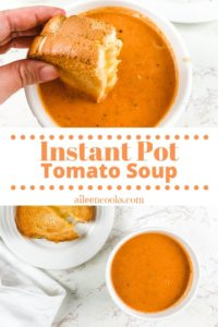 """Collage photo of tomato soup with words """"instant pot tomato soup""""."""