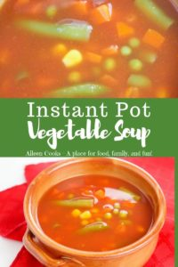 """Close up image of soup over bowl of soup with words """"instant pot vegetable soup"""""""
