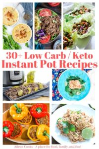 "Collage photo of 7 different meals and the words ""30+ low carb / kept instant pot recipes"" in red writing."