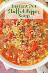 "Close up of stuffed pepper soup in white bowl with words ""Instant pot stuffed pepper soup"" in green letters."