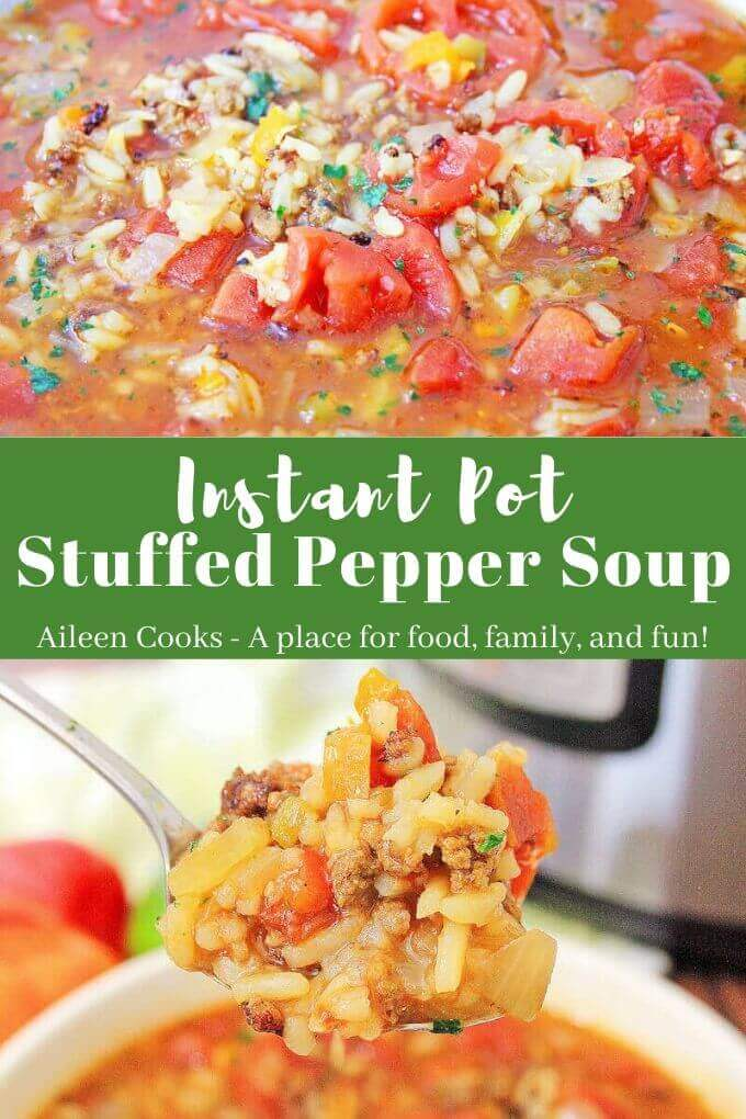 "Collage photo of close up of soup and bite of soup with words ""instant pot stuffed pepper soup"" in green."