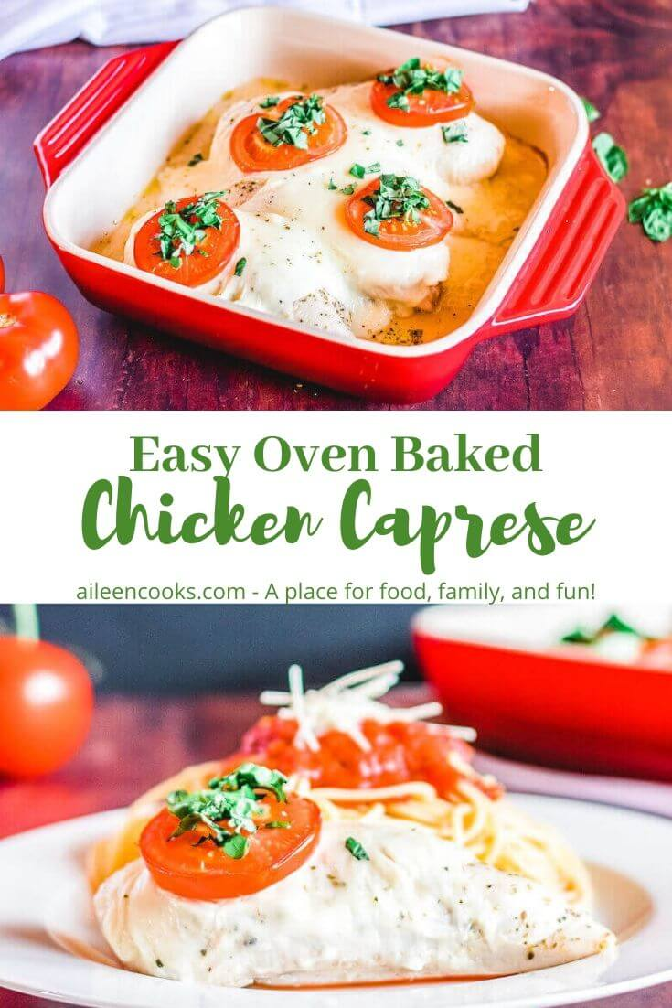 "Collage photo of baking dish of chicken and plate of chicken with the words ""easy oven baked chicken caprese"" in green."