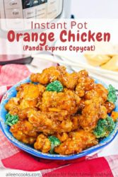 "A photo of orange chicken in a blue bowl with words ""instant pot orange chicken Panda Express copycat""."