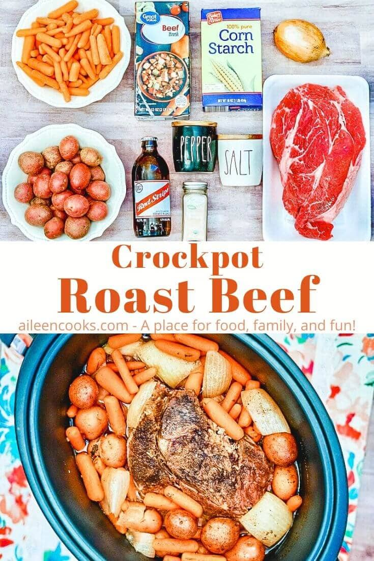 Collage photo of ingredients for roast beef and crockpot full of beef and carrots.