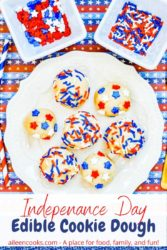 "White plate of cookie dough balls topped with sprinkles and the words ""independence day edible cookie dough"" in red and blue lettering."