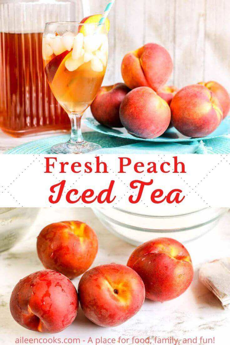 "Collage photo of a picture of iced peach tea and a pile of fresh peaches with the words ""fresh peach iced tea'."