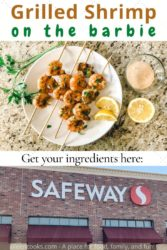 A picture of grilled shrimp on a white plate above a photo of a Safeway store.