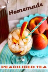 "Overhead shot of a glass of iced tea with a slice of peach on the rim of the glass and the words ""homemade peach iced tea""."
