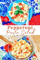 "Collage photo of two pictures of pasta salad with the words ""pepperoni pasta salad"" in red letters in the center."