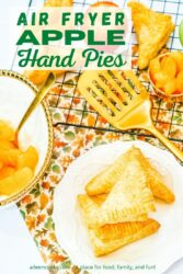 "A plate of hand pies next to a cooling rack of hand pies with the words ""air fryer apple hand pies"" in green lettering."