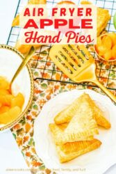 "A plate of apple turnovers with the words ""air fryer apple hand pies"" in red lettering."