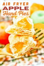 "A stack of apple hand pies cut in half with the words ""air fryer apple hand pies"" in orange and purple lettering."