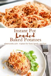 """Collage photo of shredded chicken over photo of baked potato with chicken and words """"instant pot loaded baked potatoes"""" in brown lettering."""