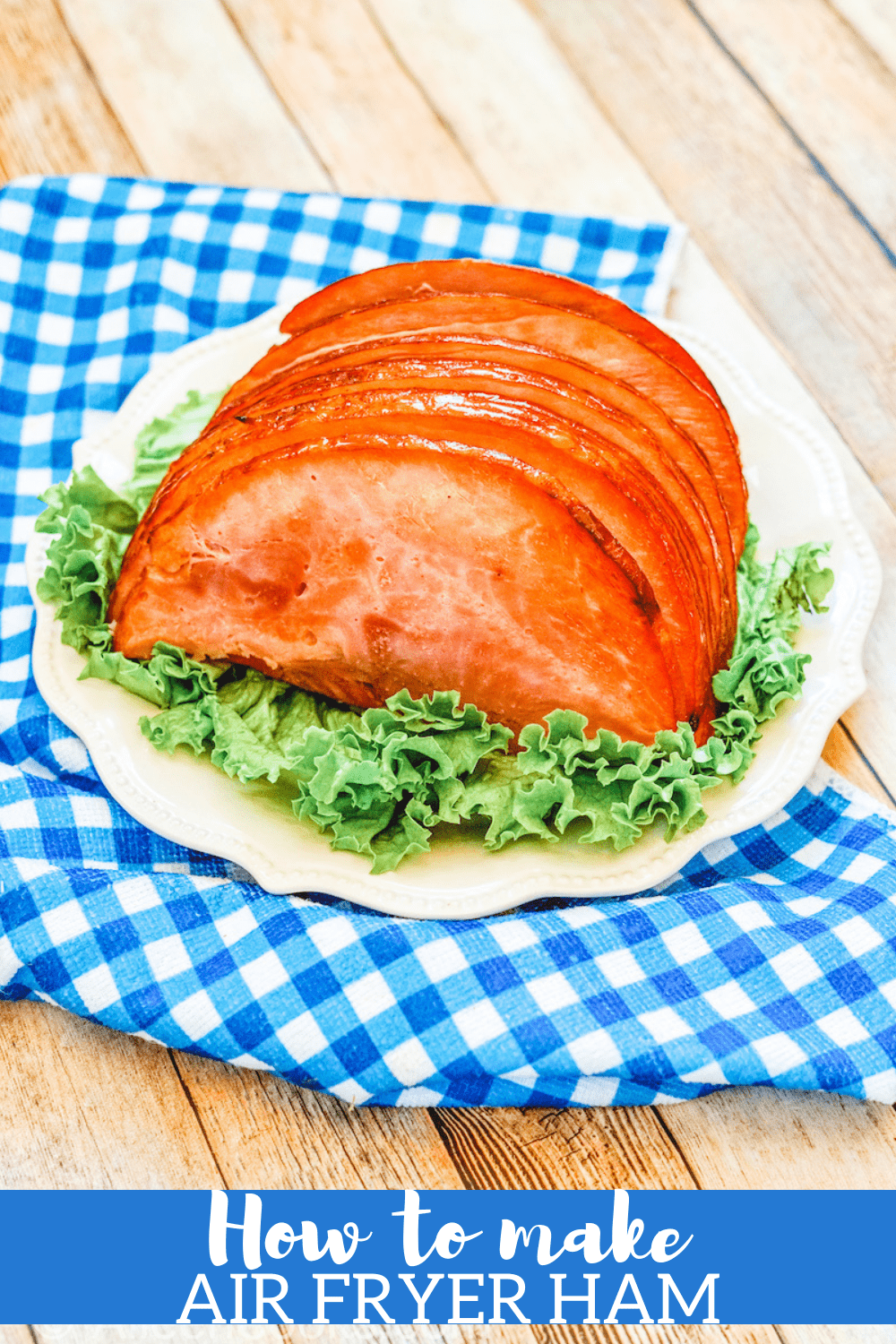 Air Fryer Ham