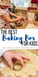 """Collage photo of a little girl stirring and a child's hands cutting out a cookie with a cookie cutter and the words """"The Best Baking Box for Kids"""" in black and blue lettering."""