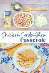 Collage photo of chicken cordon bleu casserole.