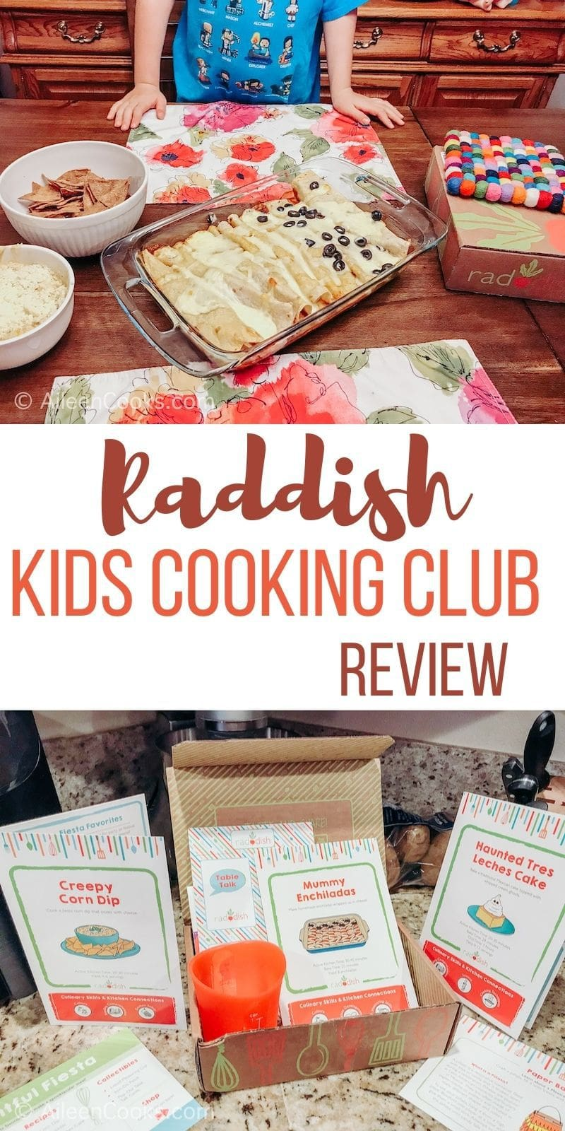 "Collage photo of inside of a reddish box and table with corn dip, chips, and enchiladas. Words in the middle say ""Raddish Kids Cooking Club Review"""
