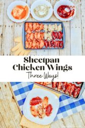 "Collage photo of sheet pan chicken wings with the words ""sheet pan chicken wings three ways"" in black lettering."