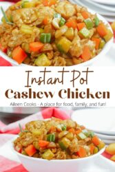 """Collage photo of two pictures of cashew chicken with words """"Instant Pot Cashew Chicken"""" in brown lettering."""